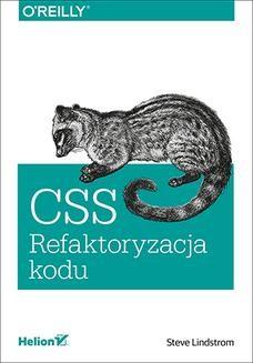 Chomikuj, ebook online CSS. Refaktoryzacja kodu. Steve Lindstrom
