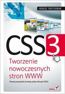 Chomikuj, ebook online CSS3. Tworzenie nowoczesnych stron WWW. Łukasz Pasternak