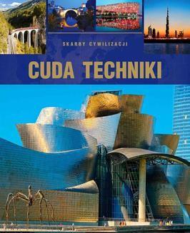 Chomikuj, pobierz ebook online Cuda techniki. Tadeusz Irteński