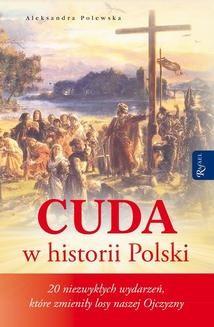 Chomikuj, ebook online Cuda w historii Polski. Aleksandra Polewska