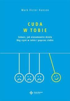 Chomikuj, ebook online Cuda w Tobie. Mark Victor Hansen
