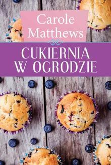 Chomikuj, ebook online Cukiernia w ogrodzie. Carole Matthews
