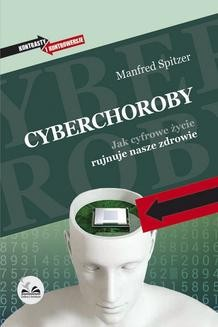 Chomikuj, ebook online Cyberchoroby. Manfred Spitzer