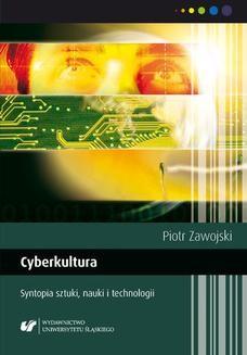 Chomikuj, ebook online Cyberkultura. Syntopia sztuki, nauki i technologii. Wyd. 2. popr. Piotr Zawojski