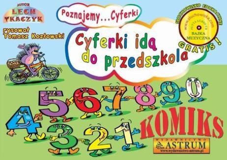 Chomikuj, pobierz ebook online Cyferki idą do przedszkola. Lech Tkaczyk