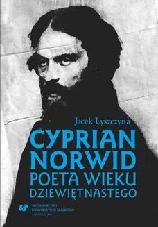 Chomikuj, ebook online Cyprian Norwid. Poeta wieku dziewiętnastego. Jacek Lyszczyna