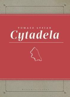 Chomikuj, ebook online Cytadela. Tomasz Łysiak