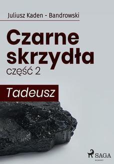Ebook Czarne skrzydła 2 – Tadeusz pdf