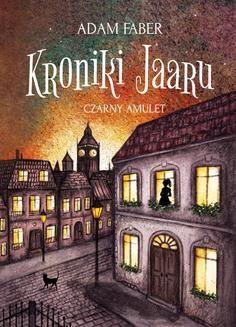 Ebook Czarny amulet. Kroniki Jaaru pdf