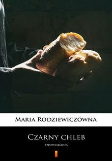 Ebook Czarny chleb. Opowiadania pdf