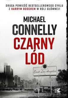 Chomikuj, ebook online Czarny lód. Michael Connelly