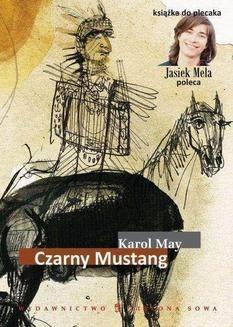 Chomikuj, ebook online Czarny mustang. Karol May