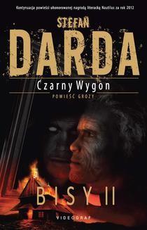 Chomikuj, ebook online Czarny Wygon. Bisy II. Stefan Darda