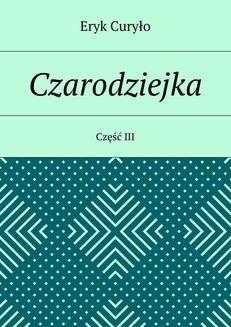 Ebook Czarodziejka. Część III pdf