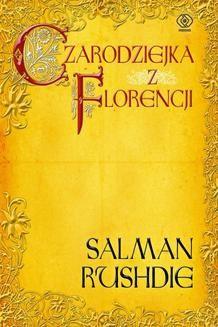 Chomikuj, ebook online Czarodziejka z Florencji. Salman Rushdie