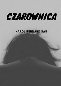 Chomikuj, ebook online Czarownica. Karol Sas