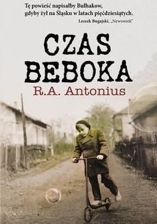 Chomikuj, ebook online Czas beboka. Ryszard A. Antonius