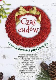 Ebook Czas cudów czyli opowieści pod jemiołą pdf