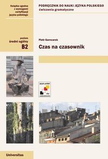 Chomikuj, ebook online Czas na czasownik. Piotr Garncarek