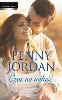 Chomikuj, ebook online Czas na miłość. Penny Jordan