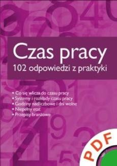 Ebook Czas pracy. 102 odpowiedzi z praktyki pdf