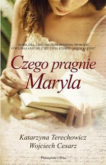 Chomikuj, ebook online Czego pragnie Maryla. Wojciech Cesarz