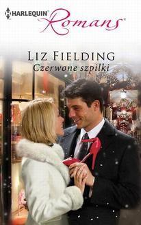 Chomikuj, ebook online Czerwone szpilki. Liz Fielding