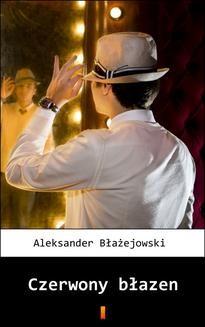 Chomikuj, ebook online Czerwony błazen. Aleksander Błażejowski
