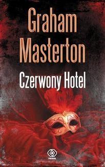 Chomikuj, ebook online Czerwony Hotel. Graham Masterton