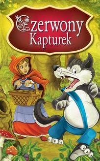 Chomikuj, ebook online Czerwony Kapturek. Najpiękniejsze Baśnie. Peter L. Looker