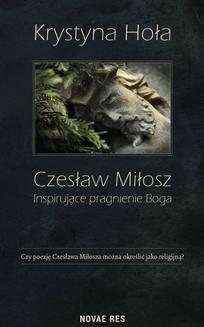 Ebook Czesław Miłosz. Inspirujące pragnienie Boga pdf