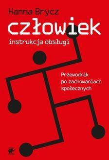 Chomikuj, ebook online Człowiek – instrukcja obsługi. Hanna Brycz