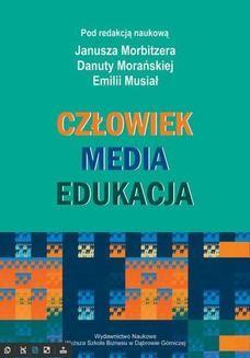 Chomikuj, ebook online Człowiek – Media – Edukacja. Janusz Morbitzer