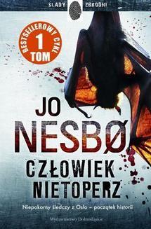 Chomikuj, ebook online Człowiek nietoperz. Jo Nesbø