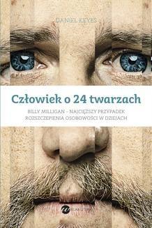 Chomikuj, ebook online Człowiek o 24 twarzach. Daniel Keyes
