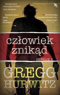 Chomikuj, ebook online CZŁOWIEK ZNIKĄD. Gregg Hurwitz