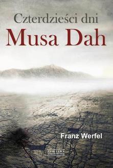 Chomikuj, ebook online Czterdzieści dni Musa Dah. Franz Werfel