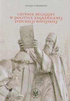 Chomikuj, ebook online Czynnik religijny w polityce zagranicznej Federacji Rosyjskiej. Alicja Cecylia Curanović