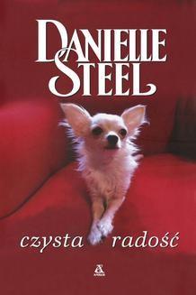 Chomikuj, ebook online Czysta radość. Danielle Steel