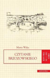 Chomikuj, ebook online Czytanie Brzozowskiego. Marta Wyka
