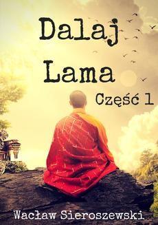 Chomikuj, ebook online Dalaj-Lama. Część 1. Wacław Sieroszewski