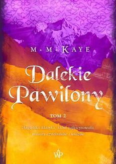 Ebook Dalekie Pawilony. Tom 2 pdf