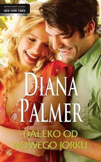 Chomikuj, ebook online Daleko od Nowego Jorku. Diana Palmer