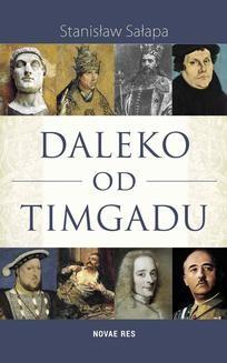 Chomikuj, ebook online Daleko od Timgadu. Stanisław Sałapa