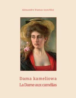 Chomikuj, ebook online Dama kameliowa. La dame aux camélias. Aleksander Dumas (syn)