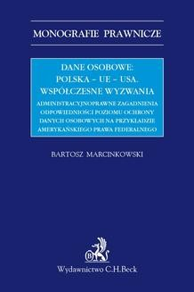 Chomikuj, ebook online Dane osobowe: Polska – UE – USA. Współczesne wyzwania.. Bartosz Marcinkowski null