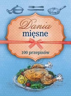 Chomikuj, ebook online Dania mięsne. 100 przepisów. Marta Szydłowska