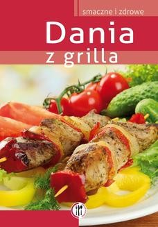 Chomikuj, ebook online Dania z grilla. Opracowanie zbiorowe