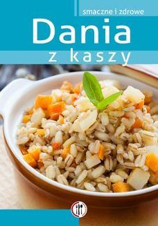 Chomikuj, ebook online Dania z kaszy. Marta Krawczyk