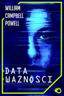Chomikuj, pobierz ebook online Data ważności. William Campbell Powell
